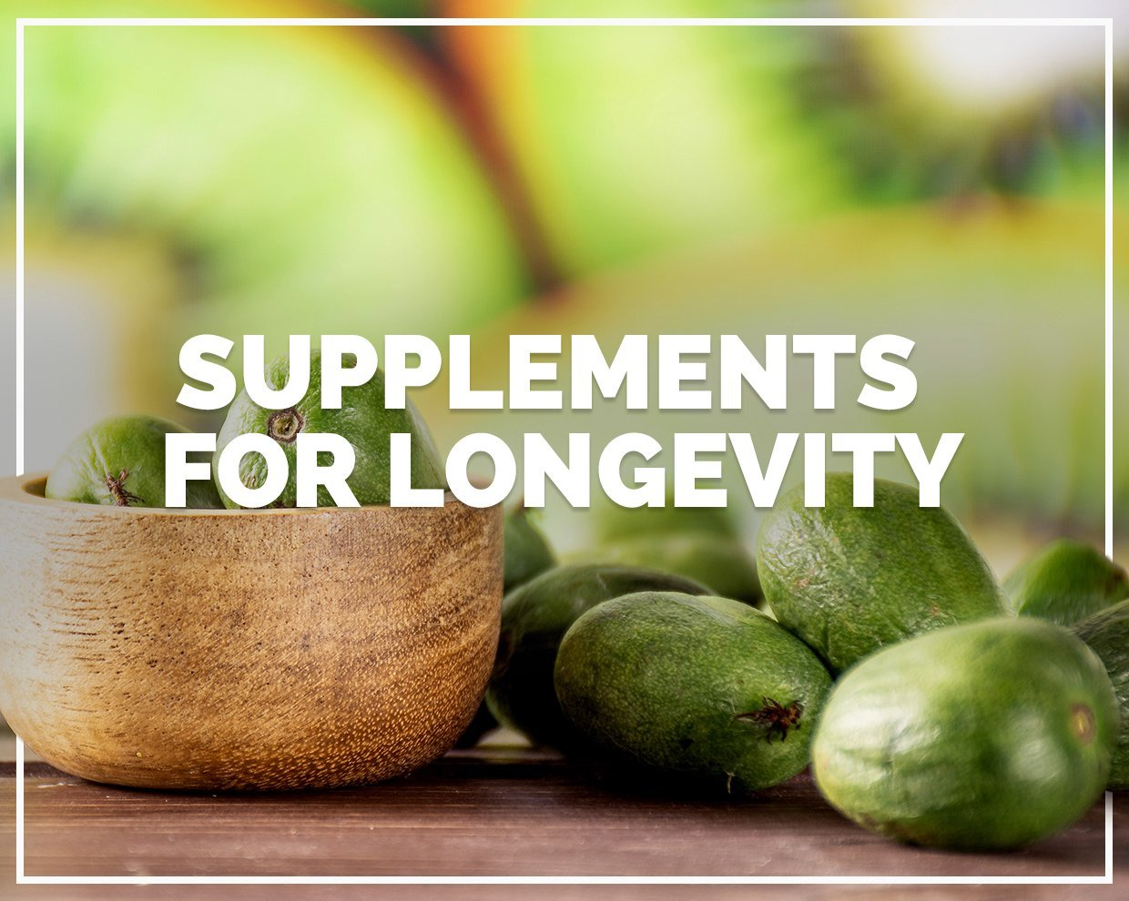 Supplements for longevity