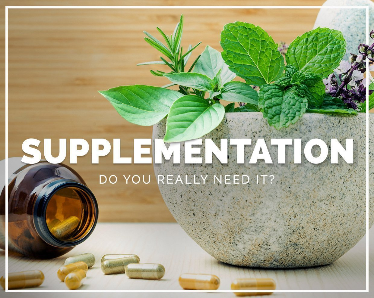 Supplementation