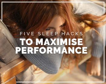 Five sleep hacks to maximise performance